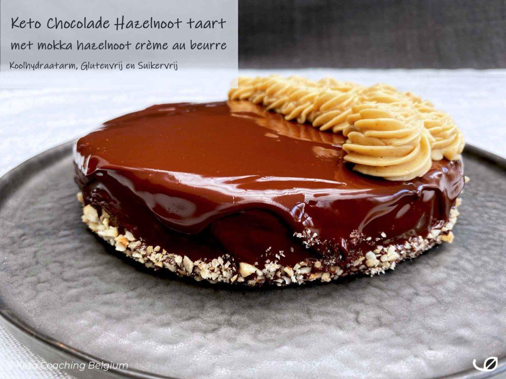 Keto chocolade hazelnoot taart suikervrije mokka crème au beurre ganache koolhydraatarm glutenvrij