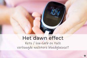 het dawn fenomeen - dawn effect - verhoogde nuchtere glucose